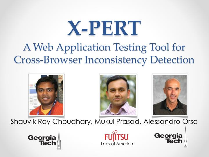 x pert a web application testing tool for cross browser inconsistency detection n.