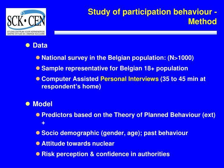 Study of participation behaviour - Method