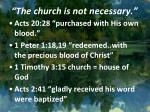 the church is not necessary1