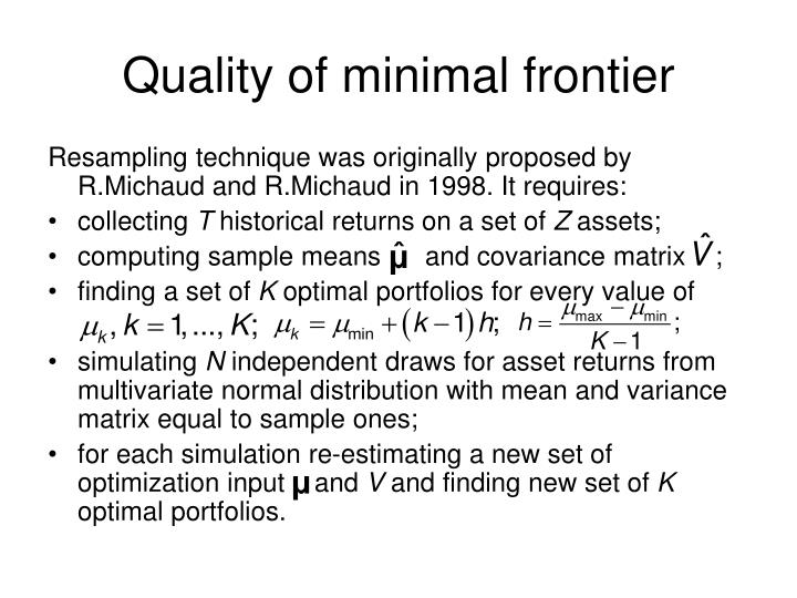 Quality of minimal frontier
