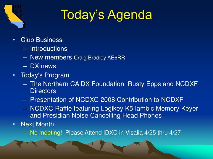 Today s agenda