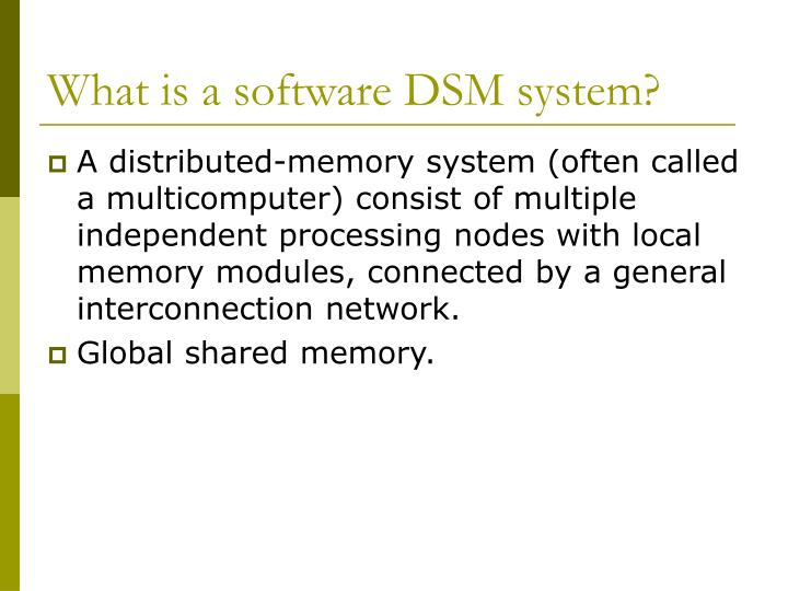 What is a software dsm system
