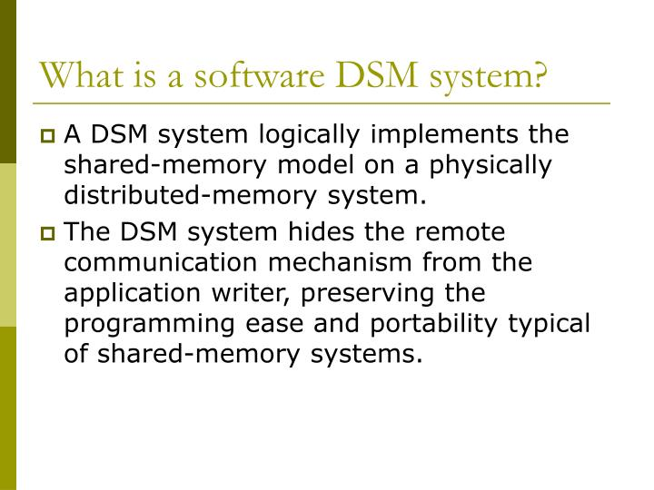What is a software DSM system?