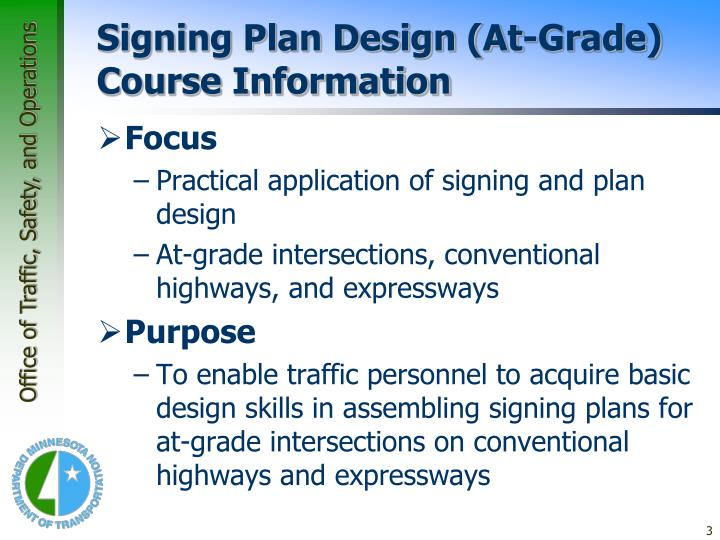 Signing plan design at grade course information