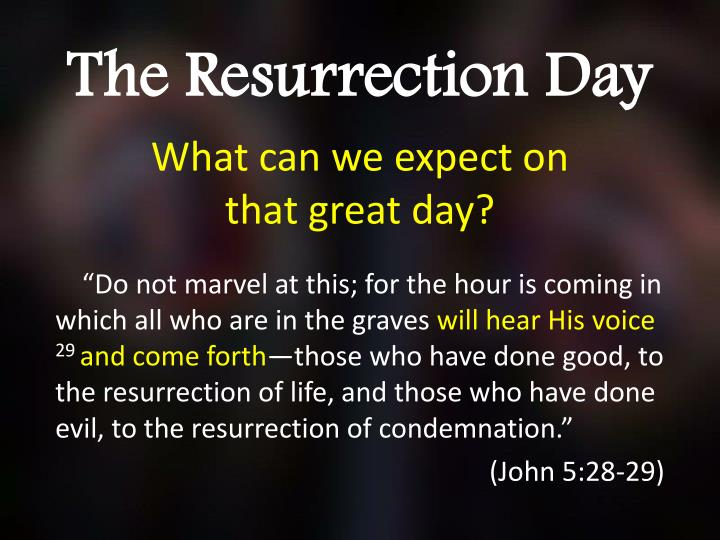 the resurrection day