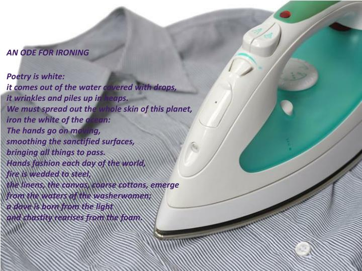 AN ODE FOR IRONING