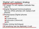 digital will replace analog