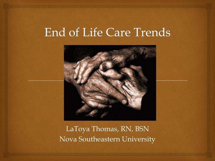 end of life care trends n.