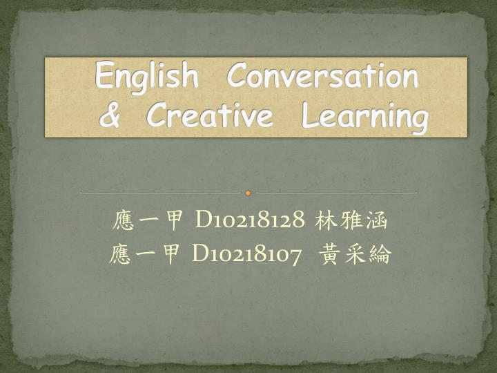 English conversation creative learning