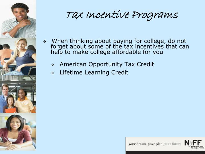 Tax Incentive Programs