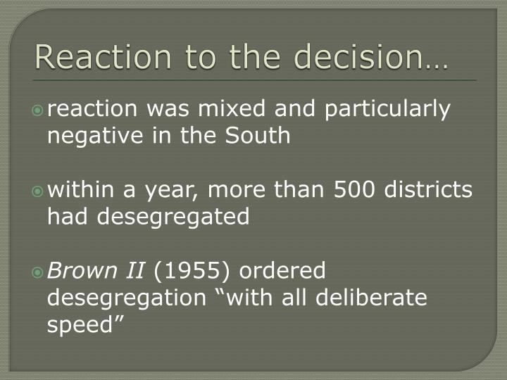 Reaction to the decision…