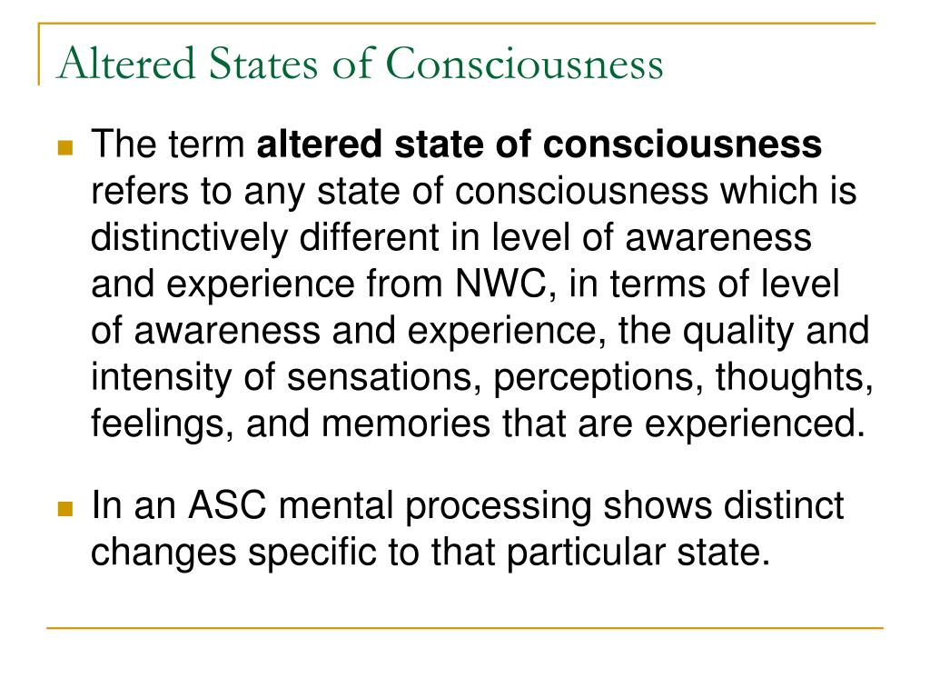 PPT - Characteristics of Altered States of Consciousness PowerPoint