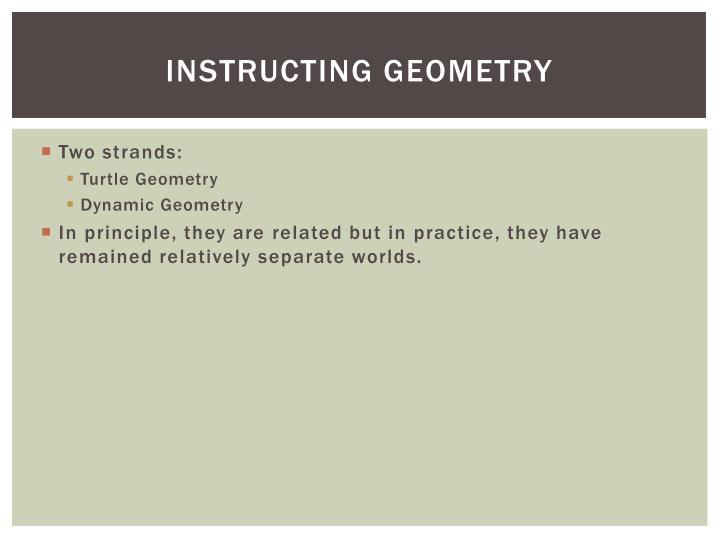 Instructing Geometry