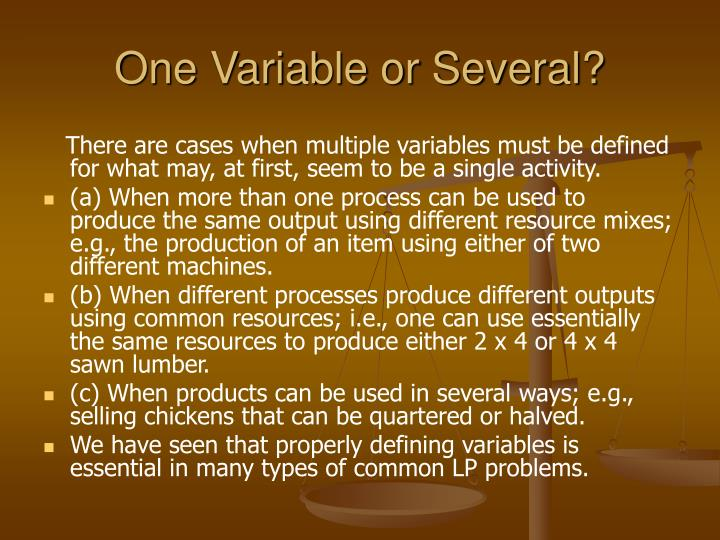 One Variable or Several?