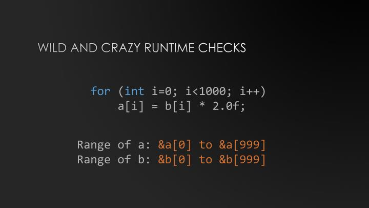 Wild and crazy runtime checks