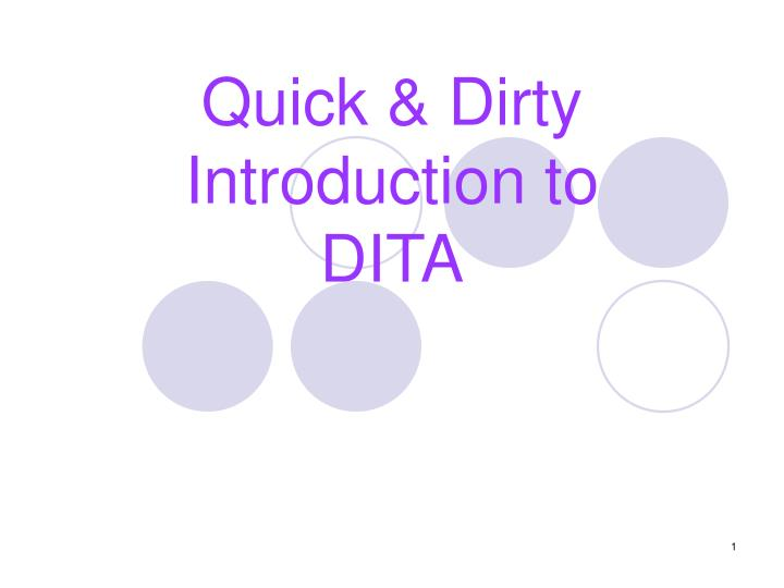 quick dirty introduction to dita