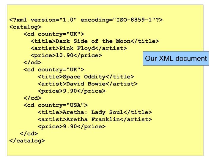 """<?xml version=""""1.0"""" encoding=""""ISO-8859-1""""?>"""