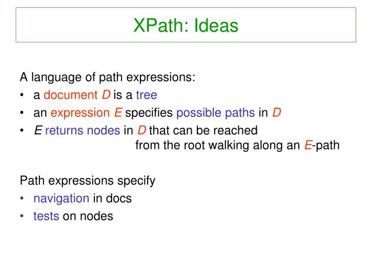XPath: Ideas