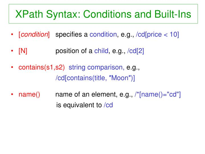 XPath Syntax: Conditions and Built-Ins