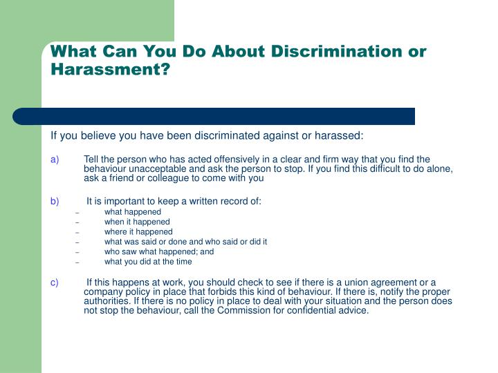 What Can You Do About Discrimination or Harassment?