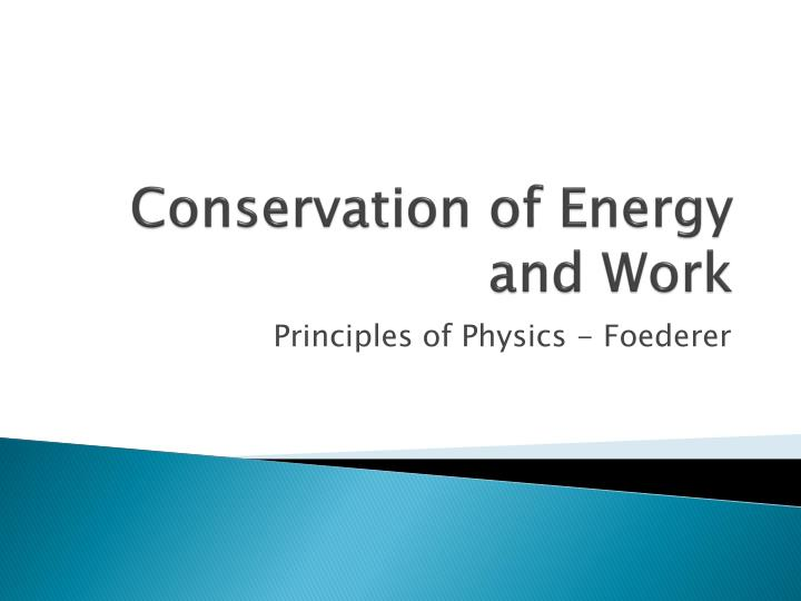 principle conservation energy In thermodynamics, the first law of thermodynamics is a statement of the conservation of energy for thermodynamic systems from a mathematical point of view, the energy conservation law is a consequence of the shift symmetry of time  energy conservation is a result of the empirical fact that the laws of physics do not change with time itself.