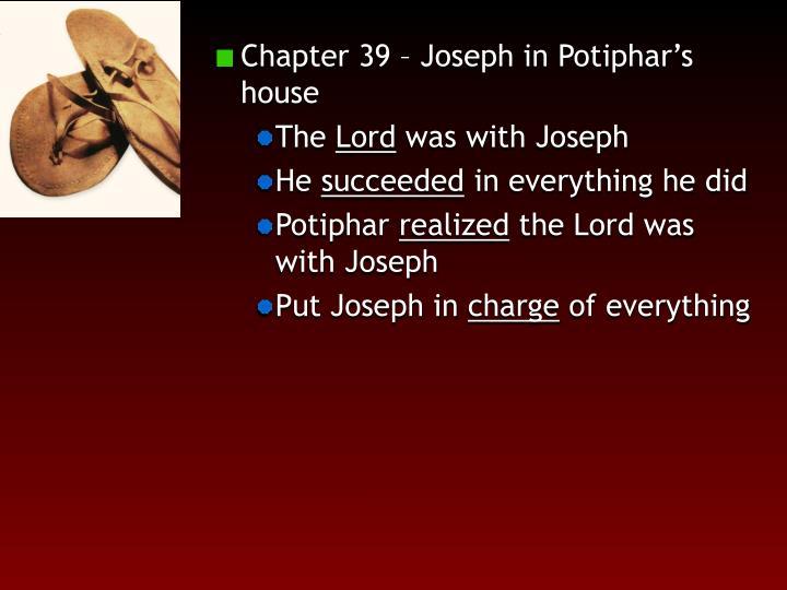 Chapter 39 – Joseph in