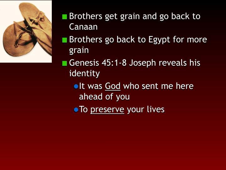 Brothers get grain