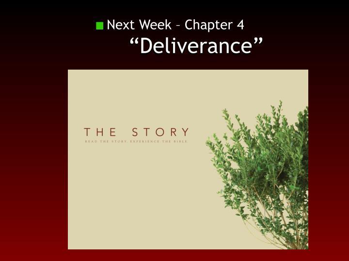 Next Week – Chapter 4
