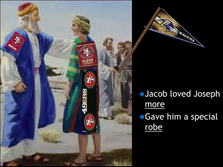 Jacob loved Joseph