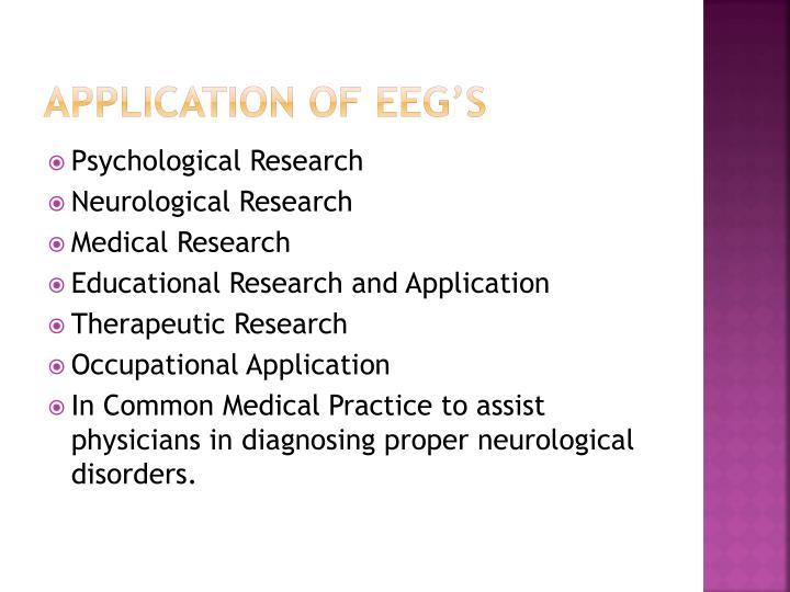Application of EEG's
