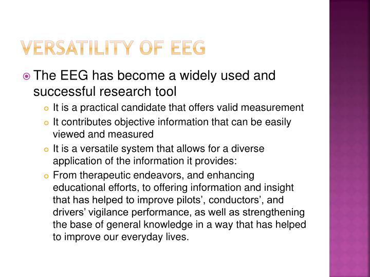 Versatility of EEG