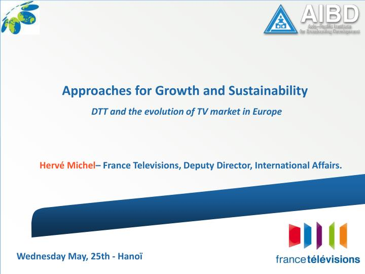 Approaches for Growth and Sustainability