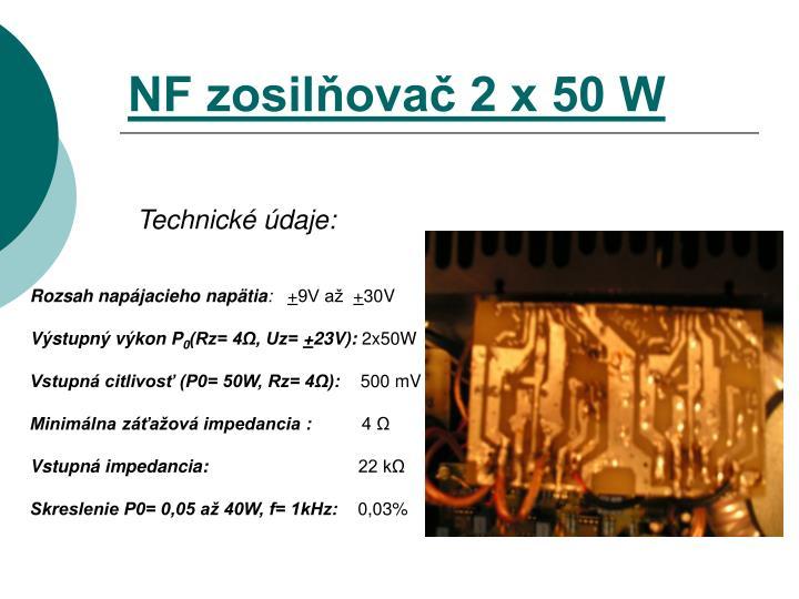 NF zosilňovač 2 x 50 W