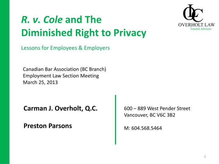 r v cole and the diminished right to privacy lessons for employees employers n.