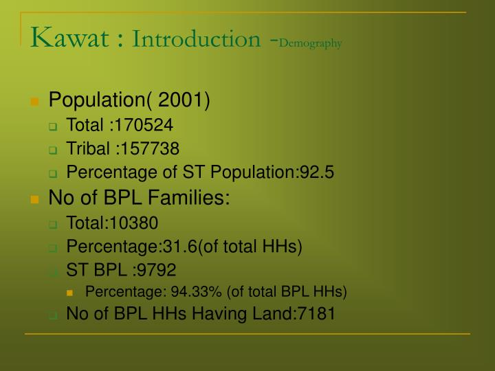 Kawat introduction demography