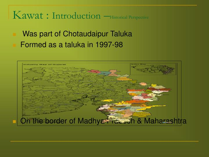 Kawat introduction historical perspective
