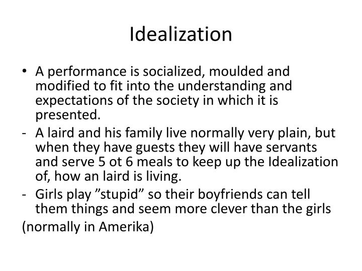 Idealization