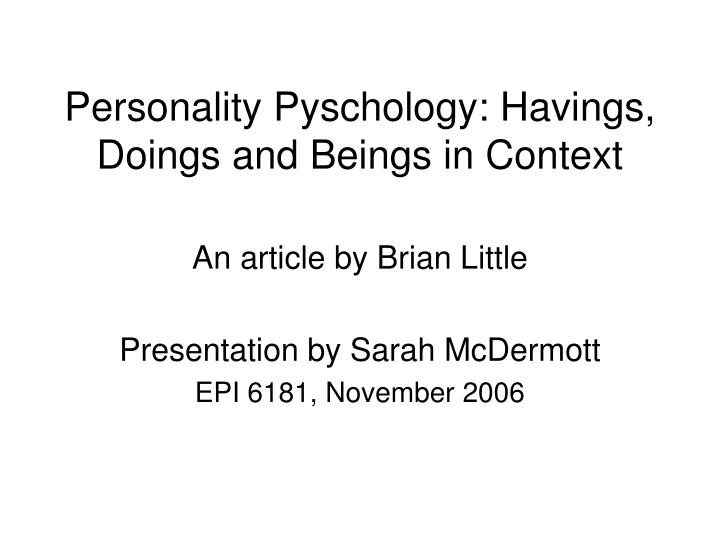personality pyschology havings doings and beings in context n.