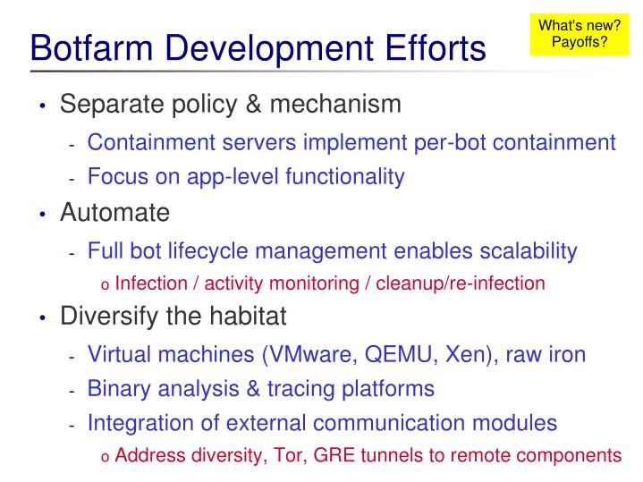 Botfarm Development Efforts