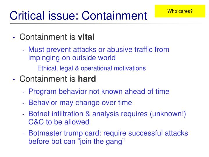 Critical issue containment