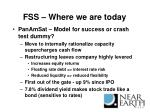 fss where we are today