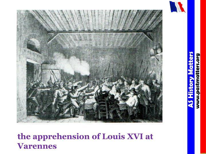 the apprehension of Louis XVI at Varennes