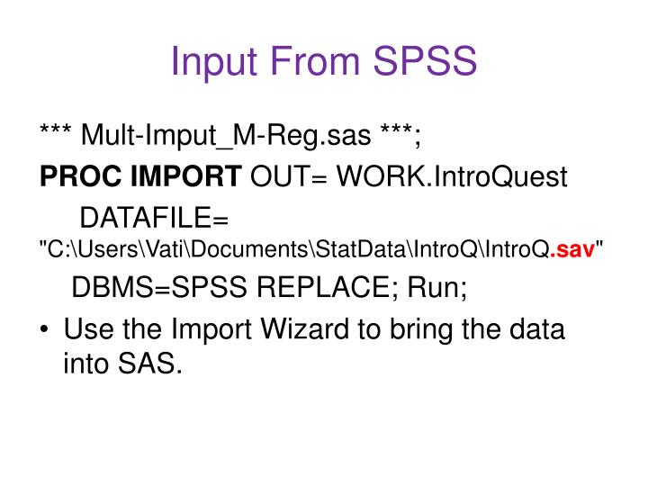 Input from spss