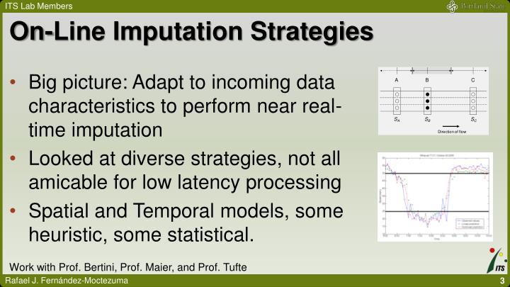 On line imputation strategies