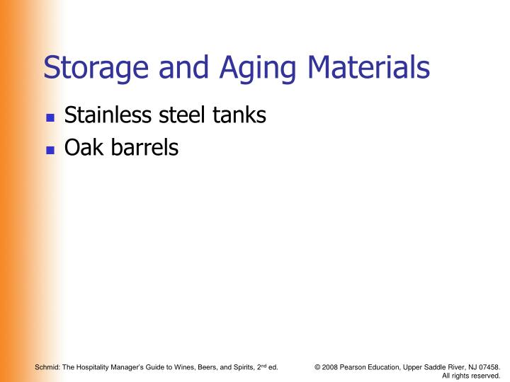 Storage and Aging Materials