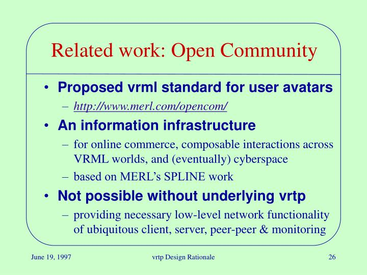 Related work: Open Community