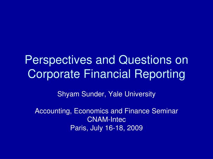 perspectives and questions on corporate financial reporting n.