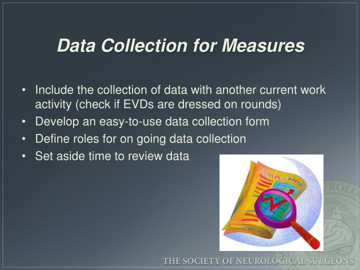 Data Collection for Measures
