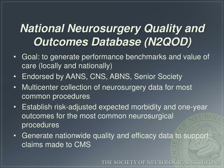 National Neurosurgery Quality and Outcomes Database (N2QOD)