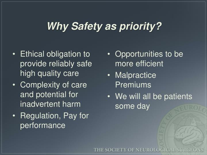 Why Safety as priority?